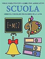 Libro da colorare per bambini di 4-5 anni (Scuola): Questo libro contiene 40 pagine a colori senza stress progettate per ridurre la frustrazione e aumentare la fiducia dei bambini in si stessi. Questo libro è stato progettato per aiutare i bambini a svilu