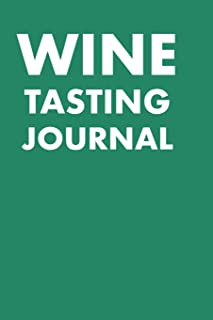 WINE TASTING JOURNAL: TAKE NOTES OF WINE YOU HAVE TRIED, GIVE RATING, TASTING NOTE SLIDER AND FLAVOUR WHEEL TO MARK ON - WINE CONNOISSEUR HANDBOOK - ... VINYARD, YEAR, PRICE AND FLAVOUR WHEEL