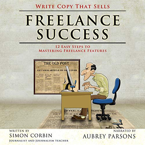 Freelance Success Audiobook By Simon Corbin cover art
