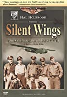 Silent Wings: American Glider Pilots of Wwii [DVD]