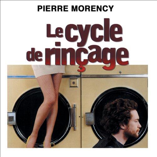 Le cycle de rinçage audiobook cover art