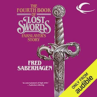 Farslayer's Story     The Fourth Book of Lost Swords              Written by:                                                                                                                                 Fred Saberhagen                               Narrated by:                                                                                                                                 Cynthia Barrett                      Length: 8 hrs and 25 mins     Not rated yet     Overall 0.0