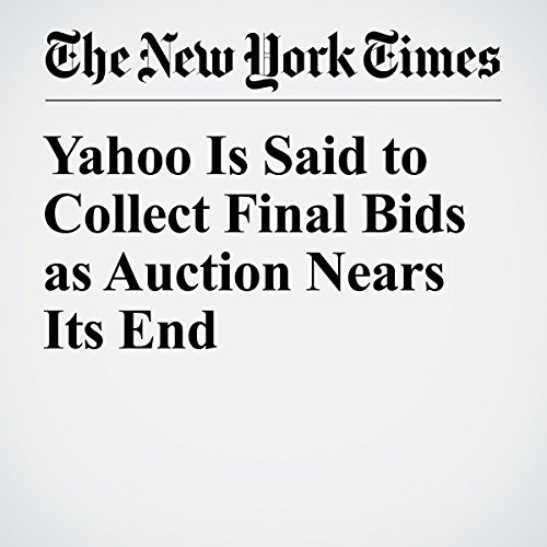 Yahoo Is Said to Collect Final Bids as Auction Nears Its End cover art