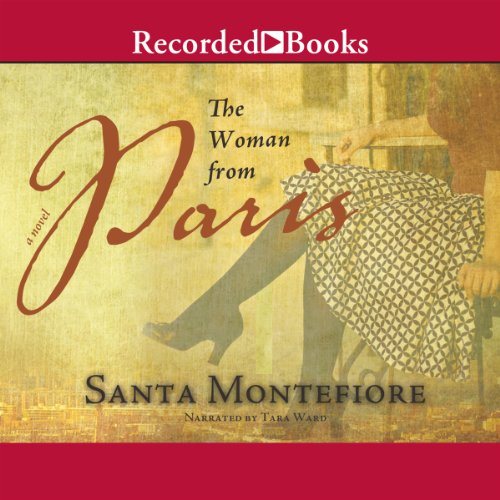 The Woman from Paris Audiobook By Santa Montefiore cover art