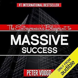 The Entrepreneur's Blueprint to Massive Success cover art