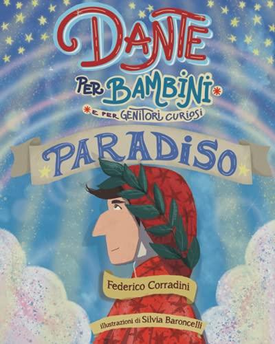 Dante per bambini. Paradiso