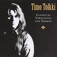 Classical Variations & Themes by Timo Tolkki (2003-09-30)
