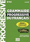 Grammaire progressive du français - Niveau avancé (B1/B2) - Livre + CD + Appli-web - 3ème édition