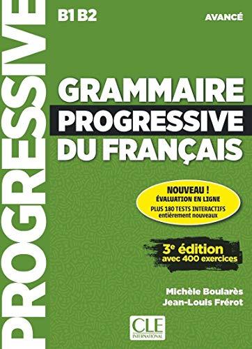 Grammaire progressive du français. Niveau avancé B1-B2. Livre. Per le Scuole superiori. Con espansione online. Con CD-Audio: Livre avance + Livre