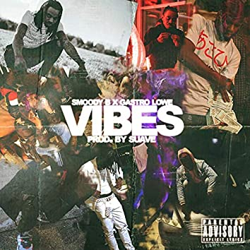 Vibes (feat. Gastro Lowe)