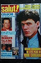 SALUT ! 281 2 JUILLET 1986 Le dernier clip de MADONNA - COLUCHE - Mylène FARMER - Marc LAVOINE
