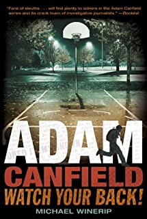 Adam Canfield: Watch Your Back! (Adam Canfield of the Slash Book 2) (English Edition)
