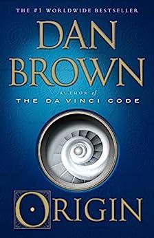 [Dan Brown]のOrigin: A Novel (Robert Langdon Book 5) (English Edition)