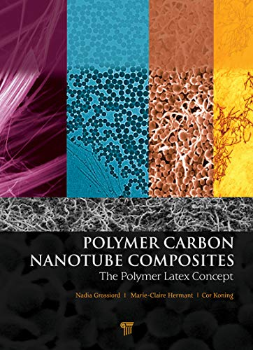 Polymer Carbon Nanotube Composites: The Polymer Latex Concept (English Edition)
