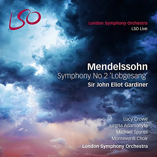 Mendelssohn Bartholdy: Symphony No 2 'Lobgesang' (SACD + Audio Blu-R)