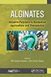 Alginates: Versatile Polymers in Biomedical Applications and Therapeutics (English Edition)