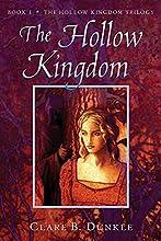 The Hollow Kingdom (The Hollow Kingdom Trilogy, #1)
