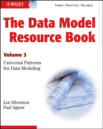 The Data Model Resource Book: Volume 3: Universal Patterns for Data Modeling (English Edition)