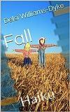 Fall: Haiku (English Edition)