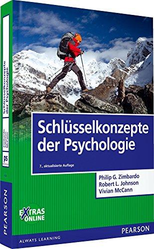 Schlüsselkonzepte der Psychologie (Pearson Studium - Psychologie)