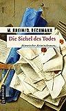 Image of Die Sichel des Todes: Historischer Kriminalroman (Historische Romane im GMEINER-Verlag) (Geheimpolizist Maler)