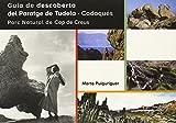 Guía de descoberta del Paratge de Tudela-Cadaqués. Parc Natural de Cap de Creus: 42.0 (Documenta)