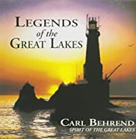 Music Inspired by Great Lakes Legends: Legends of the Great Lakes / More Legends of the Great Lakes (2013-05-03)