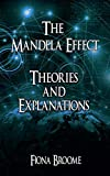 The Mandela Effect - Theories and Explanations