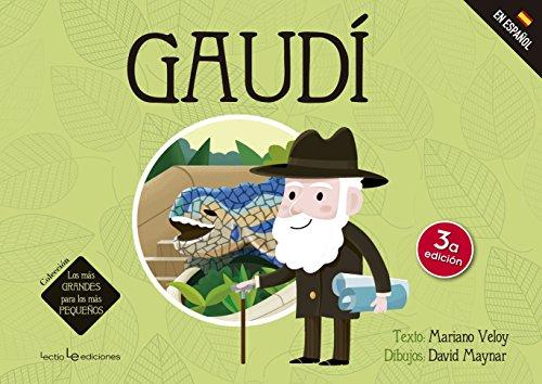 Gaudí (esp.): 1 (Los más GRANDES para los más PEQUEÑOS)
