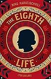 Haratischvili, N: The Eighth Life: (for Brilka) The International Bestseller - Nino Haratischvili