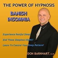 Banish Insomnia Hypnosis By Don Barnhart by Don Barnhart