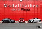 Modellreihen der 4 Ringe (Wandkalender 2018 DIN A4 quer): Coupé und Roadster Sportwagen TT 8N - 8J - 8S (Monatskalender, 14 Seiten ) (CALVENDO ... [May 23, 2017] SchnelleWelten, k.A.