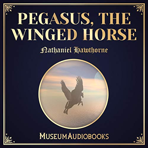 Pegasus, The Winged Horse cover art