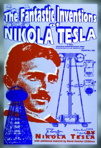 The Fantastic Inventions of Nikola Tesla (The Lost Science Series)の詳細を見る