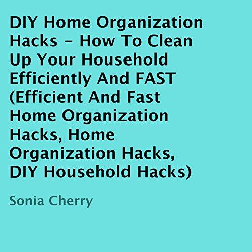 DIY Home Organization Hacks audiobook cover art