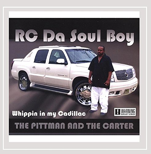 The Pittman & the Carter Whippin in My Caddillac [Explicit]