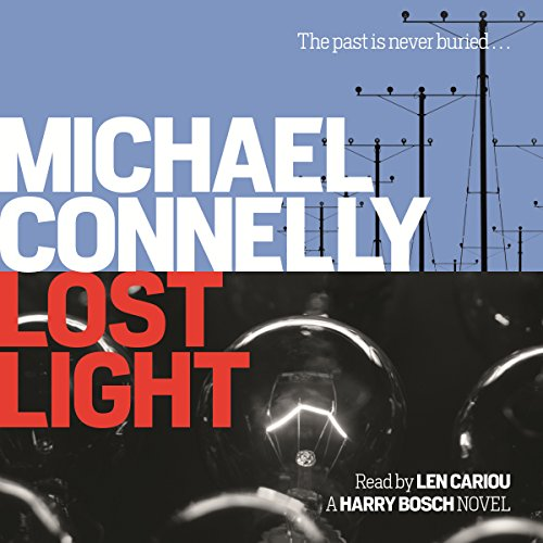 Lost Light                   By:                                                                                                                                 Michael Connelly                               Narrated by:                                                                                                                                 Len Cariou                      Length: 9 hrs and 31 mins     71 ratings     Overall 4.5