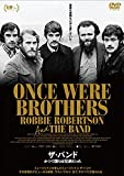 ザ・バンド かつて僕らは兄弟だった [DVD] image