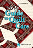 AQS Guide to Quilt Care (English Edition)
