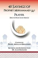 40 Sayings of Prophet Muhammad Salah