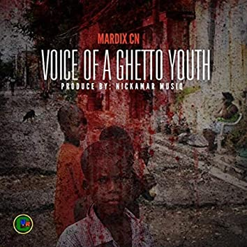 Voice of A Ghetto Youth