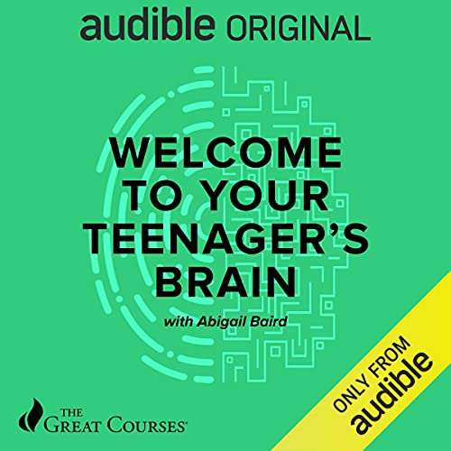 Welcome to Your Teenager's Brain Audiobook By Abigail Baird cover art