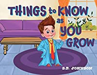 Things to Know As You Grow