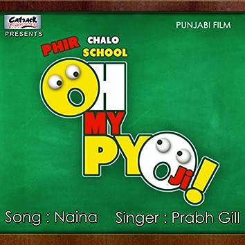 "Naina (From ""Oh My Piyo Ji"") - Single"
