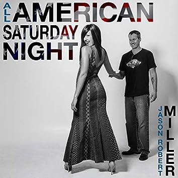 All American Saturday Night