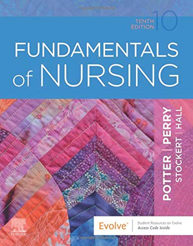 Compare Textbook Prices for Fundamentals of Nursing 10 Edition ISBN 9780323677721 by Potter RN  MSN  PhD  FAAN, Patricia A.,Perry RN  EdD  FAAN, Anne Griffin,Stockert RN  BSN  MS  PhD, Patricia,Hall RN  BSN  MS  PhD  CNE, Amy