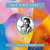 Nat King Cole - Vintage Cafè