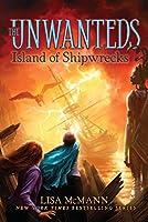 Island of Shipwrecks (5) (The Unwanteds)