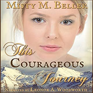 This Courageous Journey     Heart of the Mountains, Book 4              Written by:                                                                                                                                 Misty M. Beller                               Narrated by:                                                                                                                                 Leonor A Woodworth                      Length: 6 hrs and 43 mins     Not rated yet     Overall 0.0