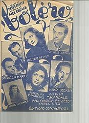 Partition - Bolero du film Scandale aux Champs Elysées - Lucienne Delyle, Georges Guetary, Patrice et Mario, Henri Decker, Jacqueline François, Marie Laurance
